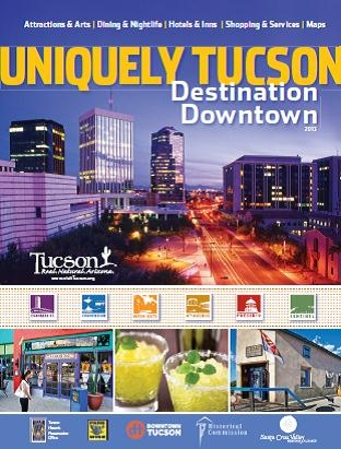 Uniquely Tucson Destination Downtown